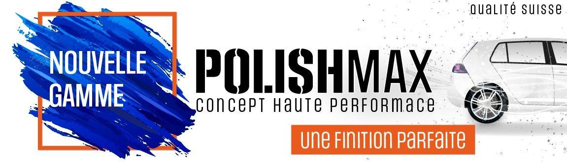 PolishMax la nouvelle génération de polish